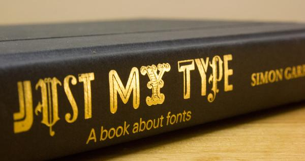 Just My Type, by Simon Garfield